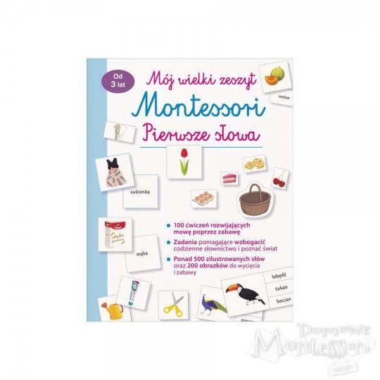 Mój wielki zeszyt Montessori. Pierwsze słowa
